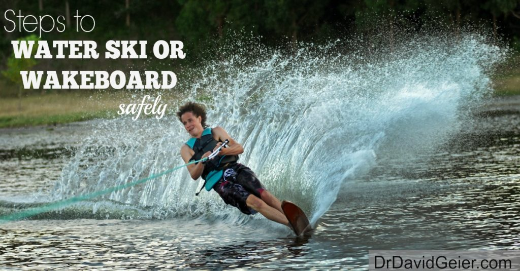 Water ski or wakeboard safely